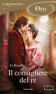 Il consigliere del re (I Romanzi Oro) di Jo Beverley Copertina del libro