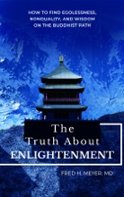 The Truth About Enlightenment