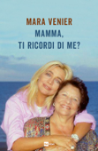 Mamma, ti ricordi di me? Book Cover