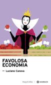 Download and Read Online Favolosa economia