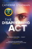 Catherine Steadman - The Disappearing Act artwork