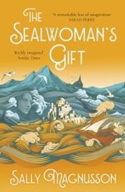 The Sealwoman's Gift