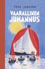 Tove Jansson & Laila Järvinen - Vaarallinen juhannus artwork