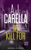 AJ Carella - To Kill For artwork