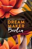 Dream Maker - Berlin