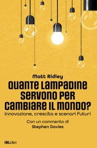 Quante lampadine servono per cambiare il mondo?