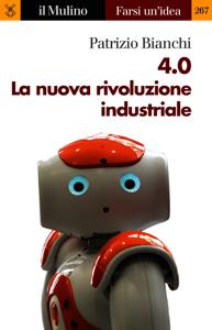 4.0 La nuova rivoluzione industriale Libro Cover