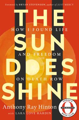 The Sun Does Shine - Anthony Ray Hinton & Lara Love Hardin book