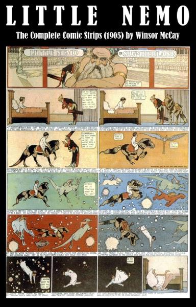 Little Nemo - The Complete Comic Strips (1905) by Winsor McCay (Platinum Age Vintage Comics)