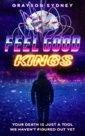 Download and Read Online Feel Good Kings