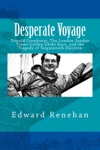 Desperate Voyage Donald Crowhurst The London Sunday Times Golden Globe Race And The Tragedy Of Teignmouth Electron