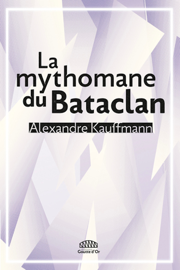 La mythomane du Bataclan
