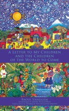 Letter To My Children And The Children Of The World To Come