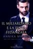 Annika Martin - Il miliardario e la finta fidanzata artwork