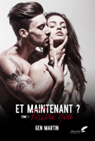Download and Read Online Et maintenant ? Tome 1 : Follow you