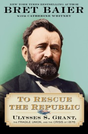 To Rescue the Republic - Bret Baier & Catherine Whitney by  Bret Baier & Catherine Whitney PDF Download