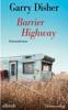 Garry Disher - Barrier Highway Grafik
