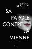 Download and Read Online Sa parole contre la mienne