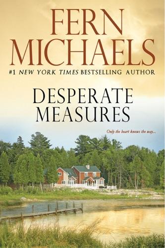Fern Michaels - Desperate Measures