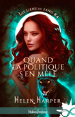 Download and Read Online Quand la politique s'en mêle