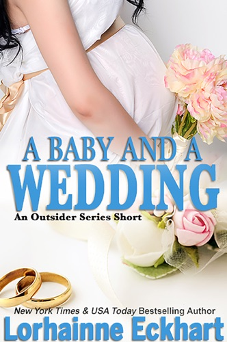 Lorhainne Eckhart - A Baby And A Wedding