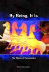 By Being It Is