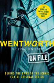 Wentworth - The Final Sentence On File