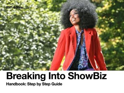 Breaking Into ShowBiz Handbook