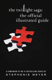 The Twilight Saga: The Official Illustrated Guide - Stephenie Meyer by  Stephenie Meyer PDF Download