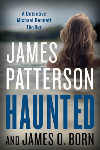 James Patterson & James O. Born - Haunted