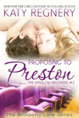 Proposing to Preston, The Winslow Brothers #2