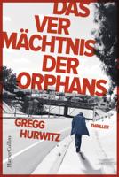 Download and Read Online Das Vermächtnis der Orphans