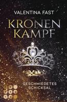 Download and Read Online Kronenkampf. Geschmiedetes Schicksal