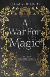 A War For Magic