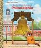 My Little Golden Book About Philadelphia