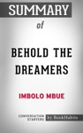 Summary Of Behold The Dreamers By Imbolo Mbue  Conversation Starters