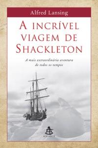 A incrível viagem de Shackleton Book Cover