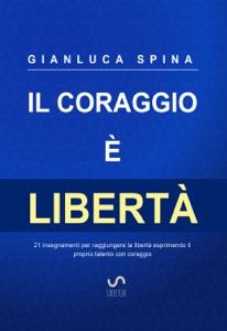 Il coraggio è libertà Book Cover