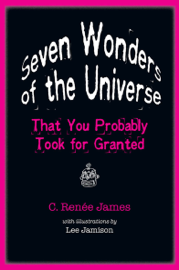 Seven Wonders of the Universe That You Probably Took for Granted