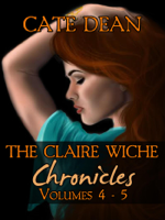 Cate Dean - The Claire Wiche Chronicles Volumes 4-5 artwork