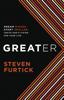 Greater - Steven Furtick