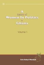 A History Of Women In Politics In Ghana 1957-1992