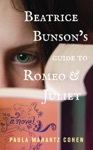 Beatrice Bunsons Guide To Romeo And Juliet