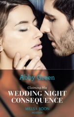 Claiming His Wedding Night Consequence