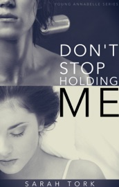 DONT STOP HOLDING ME (Y.A SERIES BOOK 5)