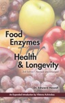 Food Enzymes For Health  Longevity 3rd Edition