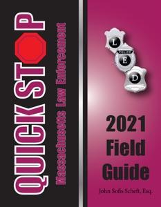 2021 Massachusetts Law Enforcement Quick Stop Field Guide