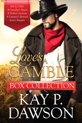 Kay P. Dawson - Love's a Gamble Series Box Set Collection book