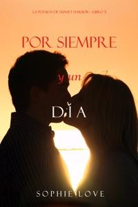 Por Siempre Y Un Día (La Posada de Sunset Harbor—Libro 5) Book Cover