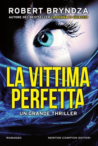 Robert Bryndza - La vittima perfetta
